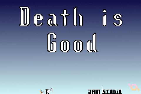 Death Is Good