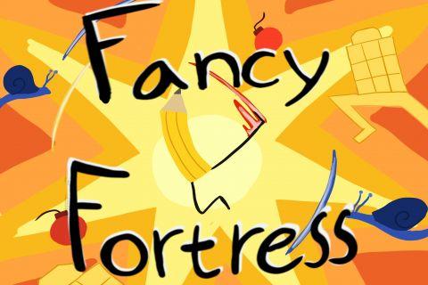 Fancy Fortress