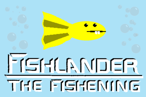 Fishlander: The Fishening