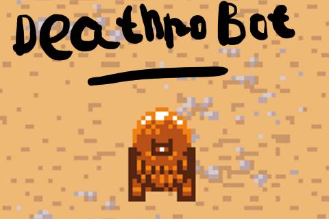No death deathrobot