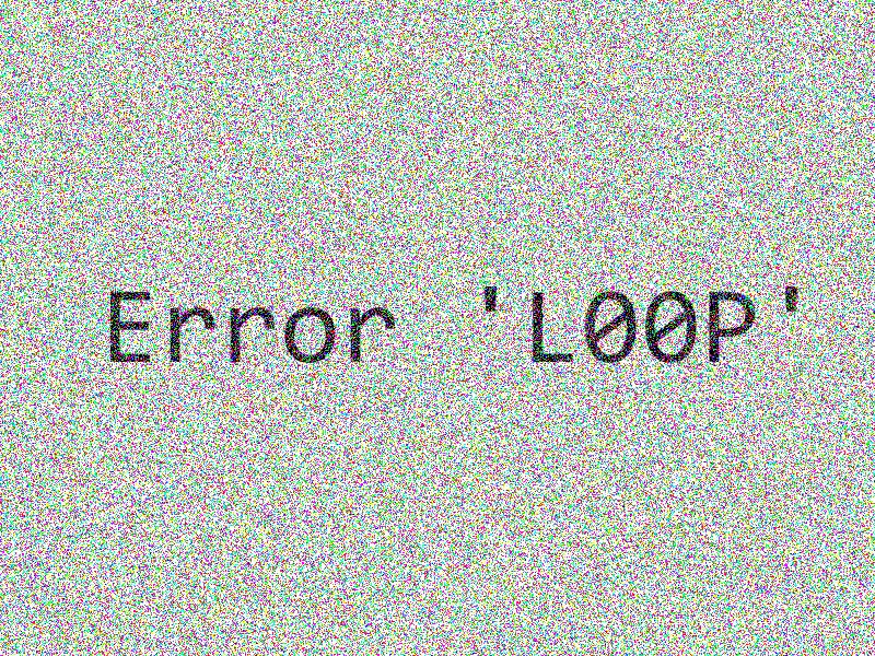 Error L00P
