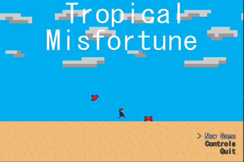 Tropical Misfortune