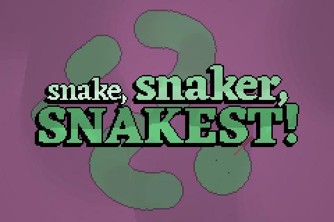 Snake, Snaker, Snakest!