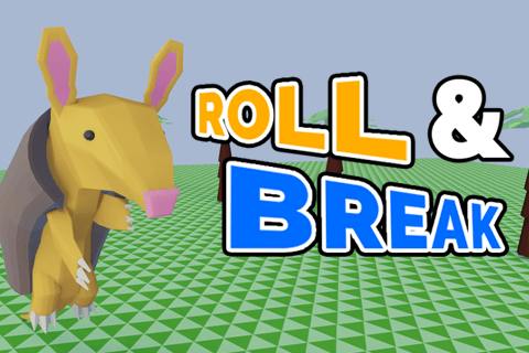 Roll & Break