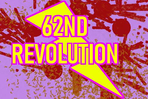 62ND REVOLUTION