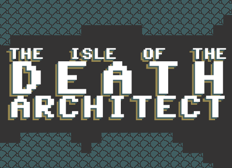 The Isle Of The Death Architect
