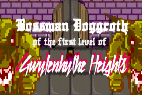 Bossman Doggroth of the First Level of Gwylenhythe Heights
