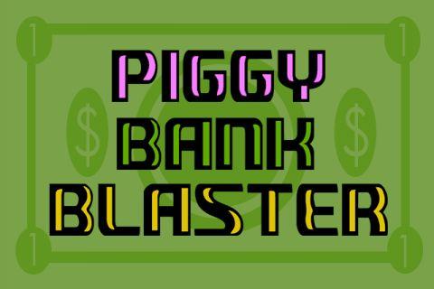 Piggy Bank Blaster