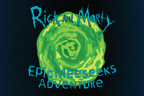 Rick and Morty, Epic Meeseeks Adventure