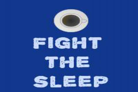 Fight The Sleep