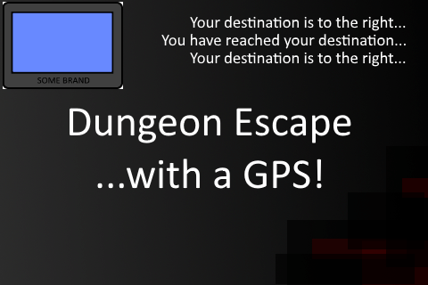 GPS Dungeon Escape