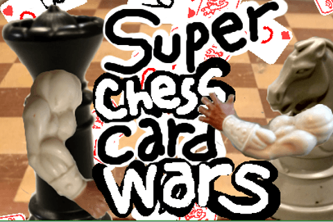 Super Chess Card Wars