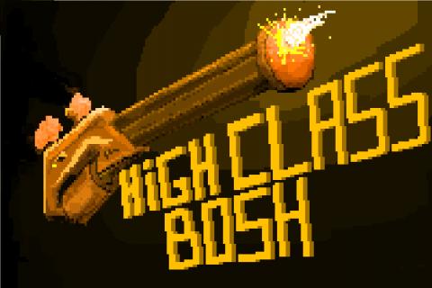 High Class Bosh