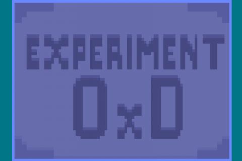 Experiment 0xD