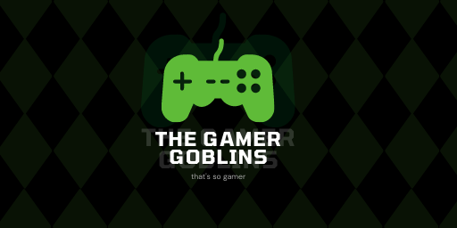 The Gamer Goblins